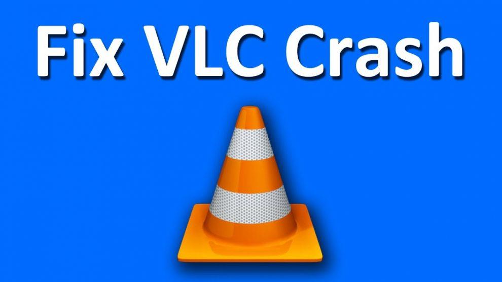 Fix VLC Crashes in Windows 10