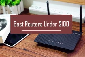 best-wireless-routers-under-100
